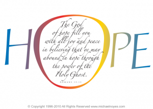 """Our Hope is in the Lord..."""